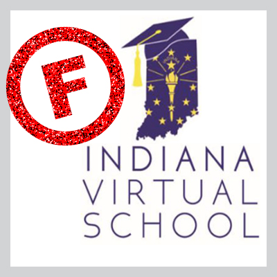 "Indiana Virtual School with a grade of ""F"""