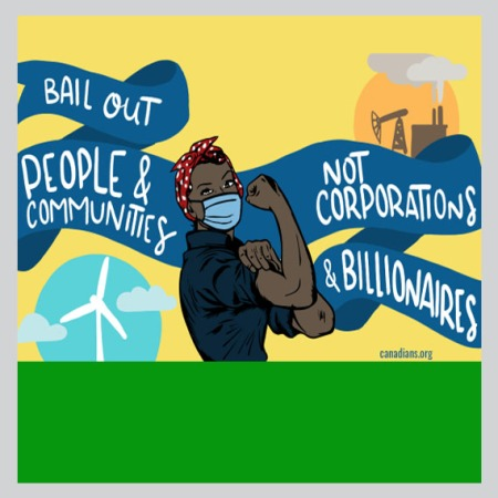Bail out people and community not corporations and billionaires
