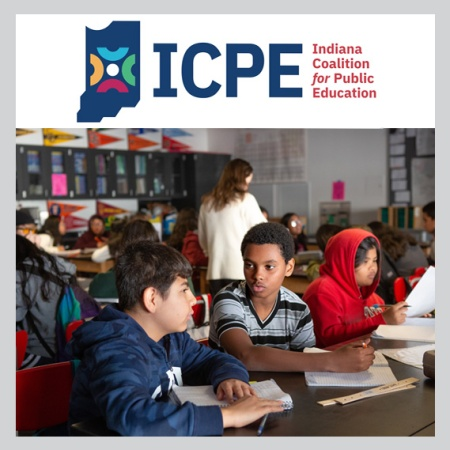 Indiana Coalition for Public Education logo above a public school classroom