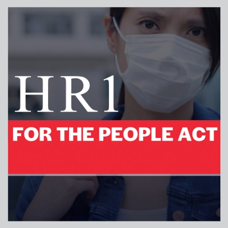 graphic about H.R.1 - For the People Act, 2021